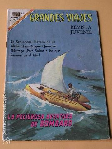 GRANDES VIAJES Nº 75, LA PELIGROSA AVENTURA DE BOMBARD, ED. NOVARO, AÑO 1969 (Tebeos y Comics - Novaro - Grandes Viajes)