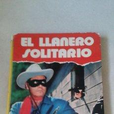 Tebeos: COMIC EL LLANERO SOLITARIO. Lote 57507066