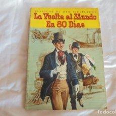 Tebeos: CLASICOS DE ORO ILUSTRADOS 1960 LA VUELTA AL MUNDO 80DIAS. Lote 61754728