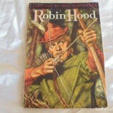 Tebeos: CLASICOS DE ORO ILUSTRADOS. ROBIN HOOD 1960. Lote 61758300