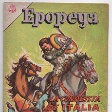 Tebeos: EPOPEYA # 75 NOVARO 1964 LA CONQUISTA DE ITALIA EL GRAN CAPITAN DON G.FERNANDEZ DE CORDOBA EXCELENTE. Lote 62568376