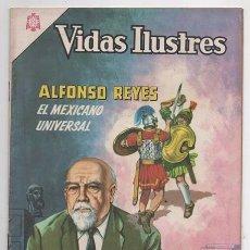 Tebeos: VIDAS ILUSTRES # 134 NOVARO 1966 ALFONSO REYES EL MEXICANO UNIVERSAL POETA MUY BUEN ESTADO. Lote 79294277