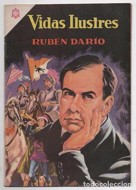 VIDAS ILUSTRES # 138 NOVARO 1966 EL NICARAGUENSE FELIX RUBEN DARIO MUY BUEN ESTADO (Tebeos y Comics - Novaro - Vidas ilustres)