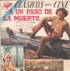 Tebeos: CLÁSICOS DEL CINE - A UN PASO DE LA MUERTE - AÑO I - Nº 8 - EDT. NOVARO - 10 DE JULIO DE 1957.. Lote 63784719