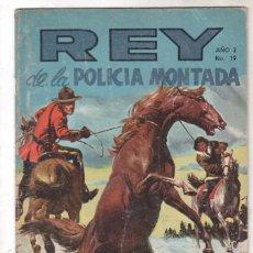 Tebeos: REY DE LA POLICÍA MONTADA Nº 19 NOVARO- CARVAJAL Y CÍA 1969 COLOMBIA. Lote 67203965