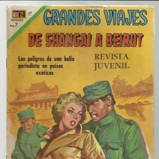 Tebeos: GRANDES VIAJES Nº 89: DE SHANGAI A BEIRUT, 1970, NOVARO, BUEN ESTADO.. Lote 75278835