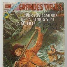 Comics - GRANDES VIAJES 133: POR LOS CAMINOS DE LA GLORIA Y DE LA MUERTE, 1973, Novaro, buen estado. - 75280827