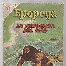 Tebeos: EPOPEYA Nº 56: LA CONQUISTA DEL MAR, 1963, NOVARO, BUEN ESTADO.. Lote 75307091