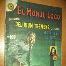 Tebeos: EL MONJE LOCO- N.109 DELIRIUM TREMENS. Lote 77941725