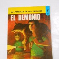 Tebeos: LA PATRULLA DE LOS CASTORES Nº 2. EL DEMONIO. NOVARO 1979. MICHEL TACQ. TDKC22. Lote 82018308