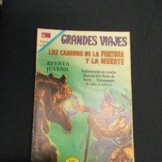 GRANDES VIAJES - Nº 87 - LOS CAMINOS DE LA FORTUNA Y LA MUERTE - NOVARO -