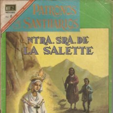 Tebeos: PATRONOS Y SANTUARIOS Nº15 NTRA. SEÑORA DE LA SALETTE - NOVARO. Lote 84284836