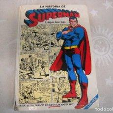Tebeos: LA HISTORIA DE SUPERMAN NOVARO 1979 ESTADO REGULAR . Lote 85154428