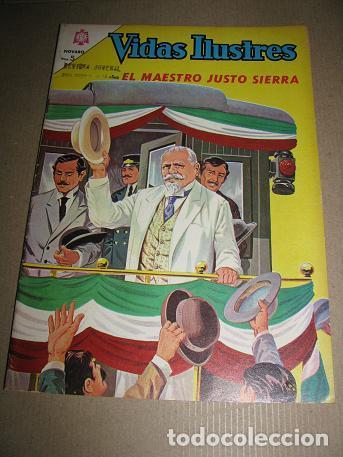 VIDAS ILUSTRES Nº120 (EL MAESTRO JUSTO SIERRA) LEER DESCRIPCION (Tebeos y Comics - Novaro - Vidas ilustres)