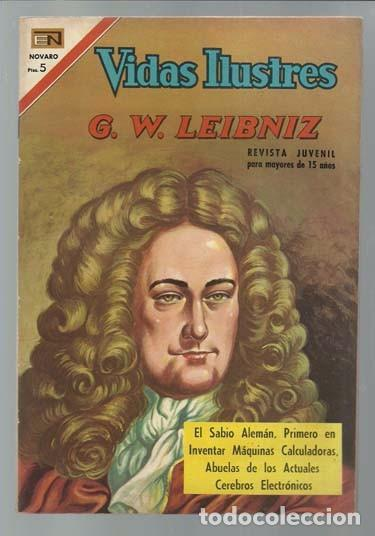 VIDAS ILUSTRES 174: G.W. LEIBNIZ, 1967, NOVARO, MUY BUEN ESTADO (Tebeos y Comics - Novaro - Vidas ilustres)