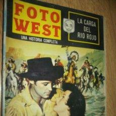 Tebeos: FOTO WEST N.29 LA CARGA DEL RIO ROJO--,EDITORMEX, 1964 64 PAG. FHOTONOVEL. Lote 90368824
