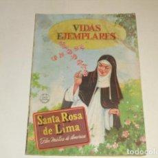 Tebeos: VIDAS EJEMPLARES - Nº 3 - STA. ROSA DE LIMA . - 1 JULIO DE 1954 -. Lote 91603960