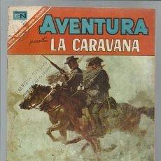 Tebeos: AVENTURA 474: LA CARAVANA, 1967, NOVARO, MUY BUEN ESTADO. Lote 92794445