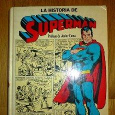 Tebeos: LA HISTORIA DE SUPERMAN / PRÓLOGO DE JAVIER COMA. Lote 95695003