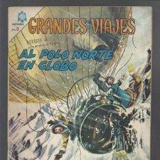 Tebeos: GRANDES VIAJES 35: AL POLO NORTE EN GLOBO, 1965, NOVARO, MUY BUEN ESTADO. Lote 117253820
