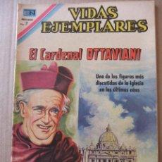 Tebeos: VIDAS EJEMPLARES Nº 312 EL CARDENAL OTTAVINI EDITORIAL NOVARO. Lote 96484859