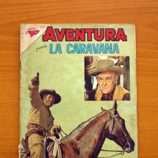 Tebeos: AVENTURA - Nº 280 - LA CARAVANA - EDITORIAL NOVARO. Lote 97283243