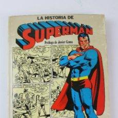 Tebeos: L-4505.LA HISTORIA DE SUPERMAN, PROLOGO JAVIER COMA. 1979.. Lote 99507315