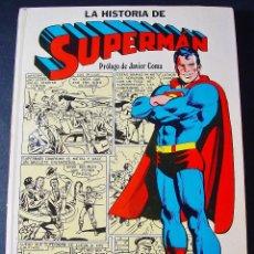 Tebeos: LA HISTORIA DE SUPERMAN. DESDE SU NACIMIENTO EN KRYPTON HASTA HOY. NOVARO. 1979. BUEN ESTADO. Lote 101887531