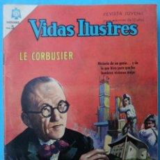 Tebeos: VIDAS ILUSTRES , LE CORBUSIER , Nº 139 , NOVARO , ORIGINAL . Lote 106382295