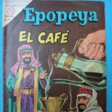 Tebeos: EPOPEYA , EL CAFE , Nº 73 , NOVARO , ORIGINAL . Lote 106403787