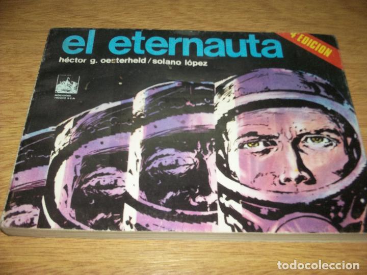 EL ETERNAUTA TOMO 2EDICION 1977 DE LA DE 1959 ART. SOLANO LOPEZ PIEZA DE COLECCION (Tebeos y Comics - Novaro - Sci-Fi)