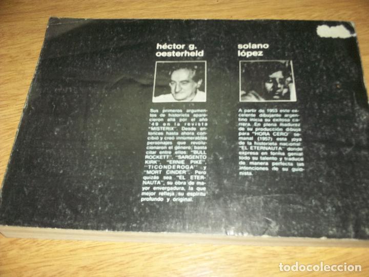 Tebeos: EL ETERNAUTA TOMO 2EDICION 1977 DE LA DE 1959 art. SOLANO LOPEZ PIEZA DE COLECCION - Foto 4 - 107726815