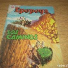 Tebeos: EPOPEYA N.74 LOS CAMINOS. Lote 109301763