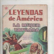 BDs: LEYENDAS DE AMERICA - LA MUJER TATUADA - Nº 81 NOVARO .DA. Lote 113242035
