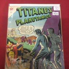 Tebeos: TITANES PLANETARIOS NUMERO 74 BUEN ESTADO REF.P. Lote 116463959
