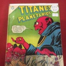 Tebeos: NOVARO TITANES PLANETARIOS NUMERO 224 NORMAL ESTADO. Lote 116464207