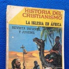 Tebeos: HISTORIA DEL CRISTIANISMO - RETAPADO EDITORIAL CON 14 NÚMEROS - NOVARO. Lote 116944475