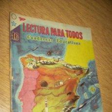 Tebeos: LECTURA PARA TODOS N. 16 -1959 GEOGRAFIA DE ESPÀÑA..CUADERNO EDUCATIVO. Lote 118361071