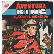 Tebeos: AVENTURA # 64 KING POLICIA MONTADA DEL CANADA NOVARO 1957 LOS PELIGROS DEL RIO NEGRO EXCELENTE. Lote 120731707