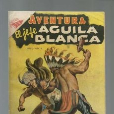 Tebeos: AVENTURA 8: EL JEFE AGUILA BLANCA, 1954, NOVARO, MUY BUEN ESTADO. Lote 121183131