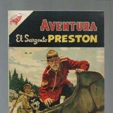 Tebeos: AVENTURA 10: EL SARGENTO PRESTON, 1954, NOVARO, MUY BUEN ESTADO. Lote 121183783