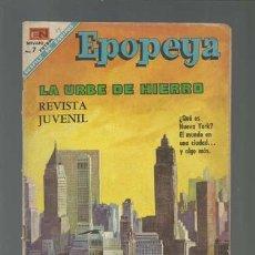 Tebeos: EPOPEYA 119: LA URBE DE HIERRO, 1968, NOVARO, BUEN ESTADO. Lote 121921175