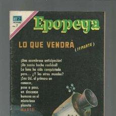 Tebeos: EPOPEYA 145: LO QUE VENDRÁ (1ª PARTE), 1970, NOVARO, MUY BUEN ESTADO. Lote 121939919