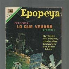 Tebeos: EPOPEYA 147: LO QUE VENDRÁ (2ª PARTE), 1970, NOVARO, MUY BUEN ESTADO. Lote 121939943