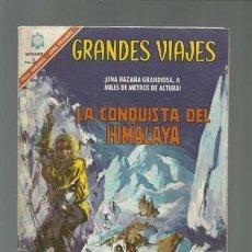 Tebeos: GRANDES VIAJES 45: LA CONQUISTA DEL HIMALAYA, 1966, NOVARO, BUEN ESTADO. Lote 122365699