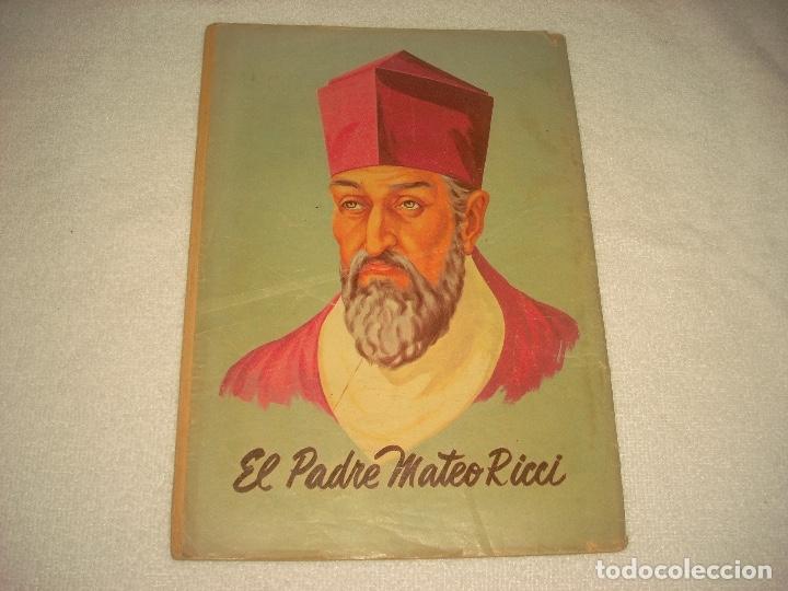 Tebeos: VIDAS EJEMPLARES . EL PADRE MATEO RICCI - Foto 2 - 122582215