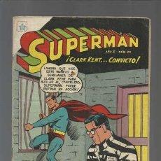 Tebeos: SUPERMÁN 29: CLARK KENT... CONVICTO, 1954, NOVARO, BUEN ESTADO. Lote 125958959