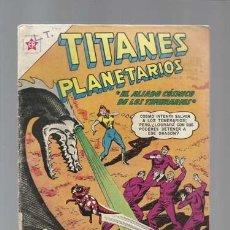 BDs: TITANES PLANETARIOS 140: EL ALIADO CÓSMICO DE LOS TEMERARIOS, 1961, NOVARO, BUEN ESTADO. Lote 126752355