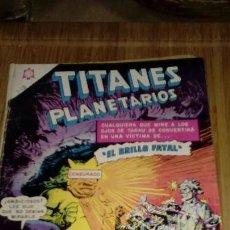 Tebeos: TITANES PLANETARIOS Nº 238. Lote 126889747