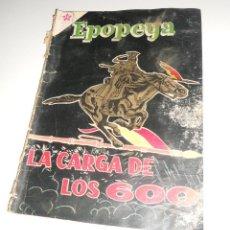 Tebeos: COMIC EPOPEYA Nº24 MARZO 1960 LA CARGA DE LOS 600 DE EDITORIAL NOVARO. Lote 128168547